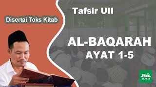 Surat Al-Baqarah Ayat 1-5 # Tafsir UII # KH. Ahmad Bahauddin Nursalim