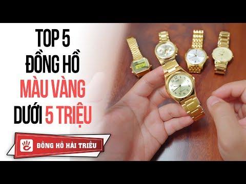 Top 5 đồng hồ mạ vàng giá từ 1 đến 5 triệu đáng mua nhất