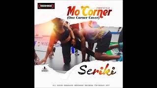 Seriki – Mo Coner One Coner Cover
