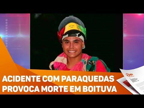 Acidente com paraquedas provoca morte em Boituva - TV SOROCABA/SBT