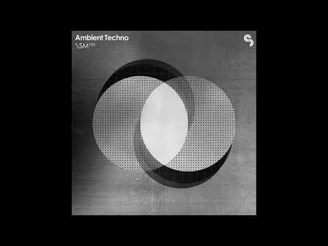 SM165 - Ambient Techno. Techno