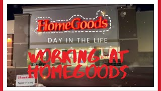 Day in the life working at homegoods