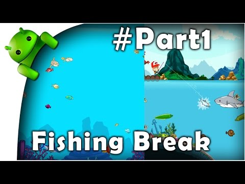 Tips Fishing Break  gameplay part 1 -   best android game 2016 - funny game