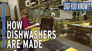 Dishwasher Factory Tour: How Dishwashers are Made- Did You Know?