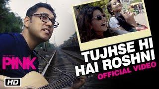 Tujhse Hi Hai Roshni  Anupam Roy