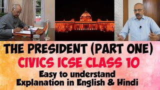 The Union Executive President (Part 1) | Powers of President | Civics ICSE Class X | Hindi & English