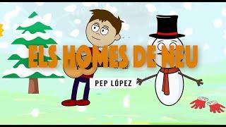 Pep López - Els Homes De Neu