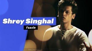 Shrey Singhal - Faasle (Select Edition)  - songdew