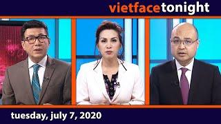 Vietface Tonight | Tuesday, July 7, 2020
