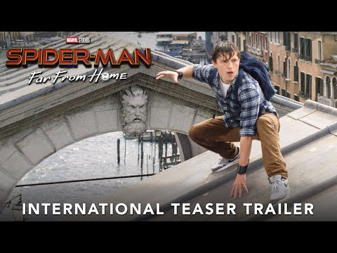 SPIDER-MAN: FAR FROM HOME - International Teaser Trailer - At Cinemas July 5 2019