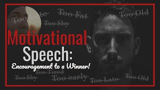 Motivational Speech: Encouragement to Be a Winner! 🔥👍