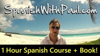 1 Hour Spanish Mini Course For Beginners! Course Book Included