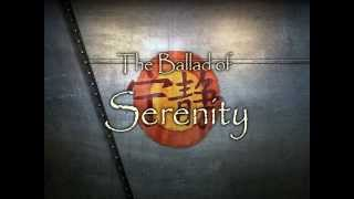 The Ballad of Serenity (Extended Cut V.3)