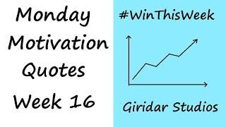 Transform Your Life - Top 10 Quotes - Monday Motivation Part 16 - Giridar Studios
