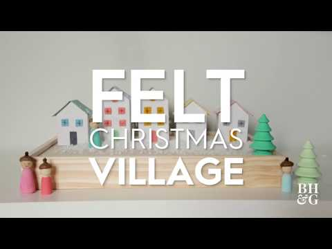 Felt Christmas Village | Made By Me - Crafts| Better Homes & Gardens
