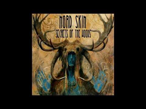 Nord Skin - Secrets Of The Woods (Full Album 2018)