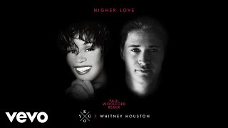 Kygo, Whitney Houston - Higher Love (Paul Woolford Remix (Audio))