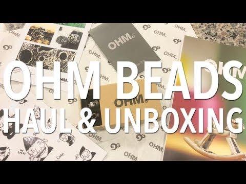 OHM Beads Haul & Unboxing
