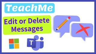 How to Edit and Delete Message Conversations on Microsoft Teams