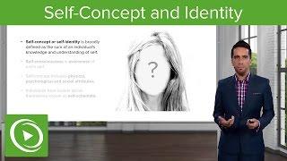 Self-Concept, Self-Identity & Social Identity – Psychology & Sociology   Lecturio
