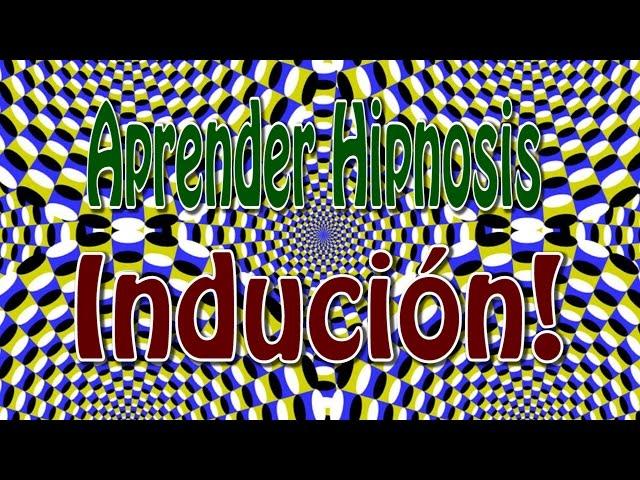 Aprender Induccion Tutorial Hipnosis