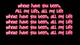 Rihanna - Where Have You Been - Lyrics HD HQ