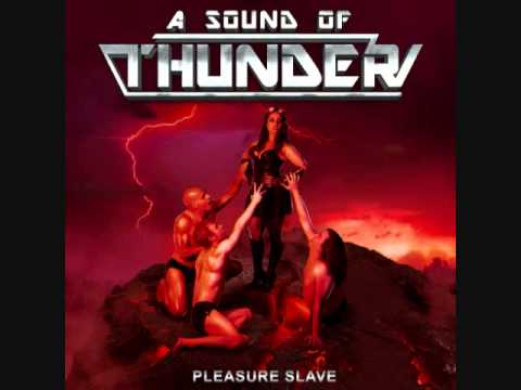 A Sound Of Thunder - Pleasure Slave - by Manowar