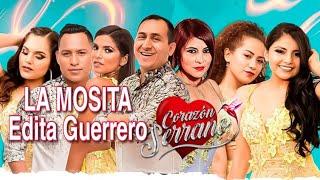 CORAZÓN SERRANO - LA MOSITA ( RECUERDO DE ORO ) -AUDIO Y VIDEO  OFICIAL HD ||• PerúMusic