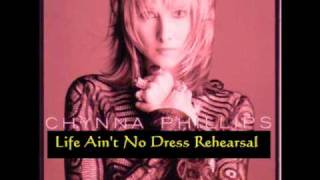 CHYNNA PHILLIPS  LIFE AIN'T NO DRESS REHEARSAL  RARE TRACK 1995