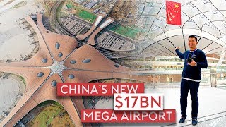 Inside China's New $17 Billion Mega Airport - Beijing Daxing