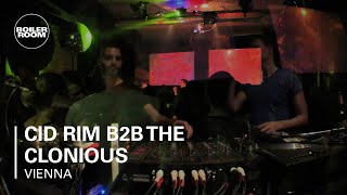 Cid Rim B2B The Clonious Boiler Room Vienna DJ Set