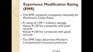 Experience Modification Rating (EMR)