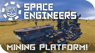 Space Engineers Spotlight | 'Mobile Mining Platform' By Extevious-V