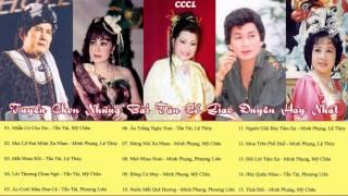 Tấn Tài, Mỹ Châu, Phượng Liên, Minh Phụng, Lệ Thủy   Tuyệt Phẩm Tân Cổ Trước 1975