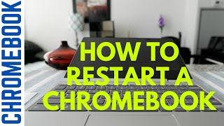 How to Restart a Chromebook | Chromebook Tips & Tricks