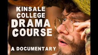 Kinsale College Drama Documentarry