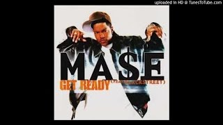 Mase Feat. Blackstreet - Get Ready