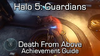 Halo 5 - Death From Above Achievement Guide