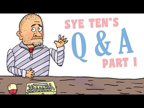 Sye's 1st Q&A Session