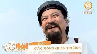 Phim hài tết 2017 | Phim Hài Dân Gian - GIẤC MỘNG QUAN TRƯỜNG Tập 3 | Phim Hài Đỗ Duy Nam, Hiệp Gà