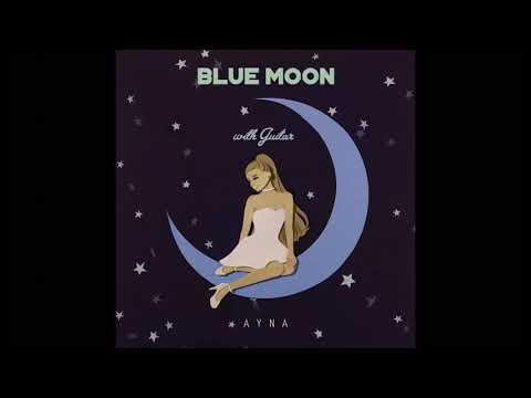 AYNA - Blue Moon with Guitar