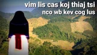 Dab Neeg Vim Lis Cas Koj Thiaj Tsi Nco Wb Kev Cog Lus 1/9/2019