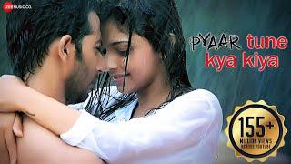 Pyaar Tune Kya Kiya - Official Theme Song | Love Romance Sad Song