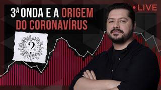 Live 11/05/21 - Terceira onda e origem do coronavírus