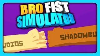ДАЙ КУЛАК, БРО! ✅ Bro Fist Simulator Прохождение