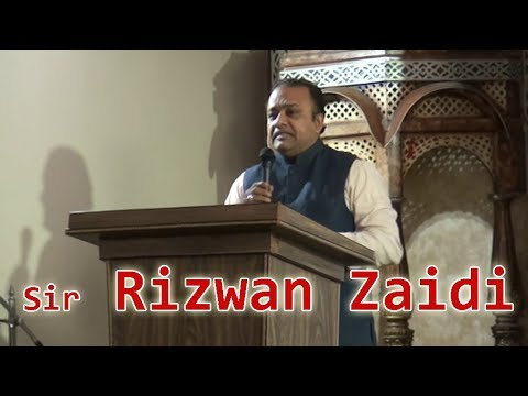 Taleem Dulat ki muhtaj nahi, Speech Sir Rizwan Zaidi