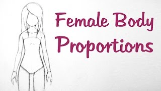 How To Draw Manga: Female Body Proportions