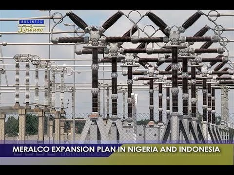 Meralco Expansion Plan in Nigeria and Indonesia