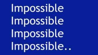 Shontelle - Impossible (with lyrics)