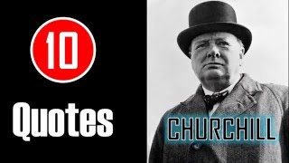 [10 Quotes] Winston Churchill - You Have Enemies? Good.